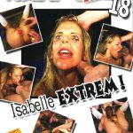 [Kitkat] Portrait Extrem 18 - Isabelle Extrem  [Simon Thaur - Subway Innovative Productions] [Scat, Piss, Hardcore, Fisting, Facesitting]